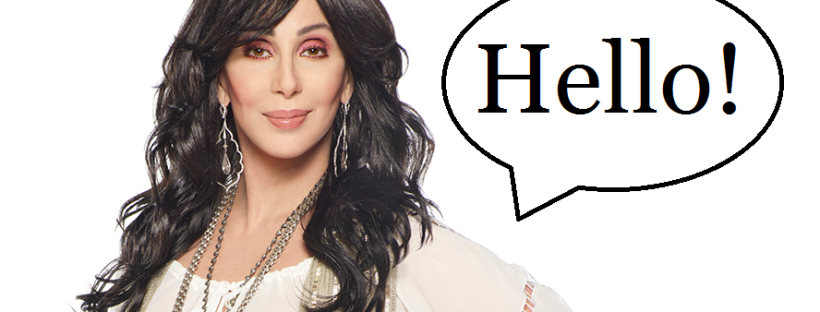 cher says hello